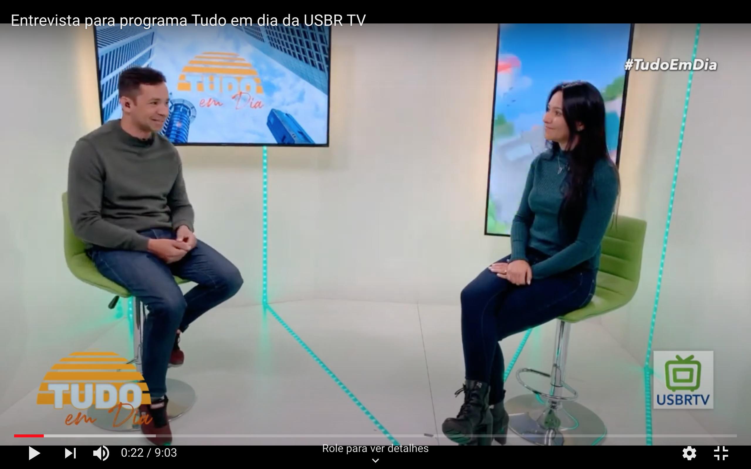Entrevista para programa Tudo em dia na USBR TV